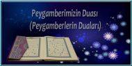 Peygamberimizin Duası (Peygamberlerin Duaları)