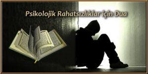 Psikolojik rahatsızlıklar için dua