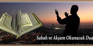 Sabah ve Akşam Okunacak Dua