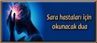 Sara hastaları için okunacak dua