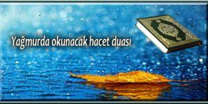 Yağmurda okunacak hacet duası