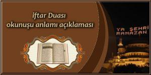 iftar Duası okunuşu anlamı açıklaması