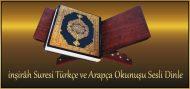 inşirâh Suresi Türkçe ve Arapça Okunuşu Sesli Dinle