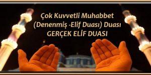 Çok Kuvvetli Muhabbet (Denenmiş -Elif Duası) Duası GERÇEK ELİF DUASI
