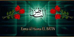 Esma-ül Hüsna-EL BÂTIN