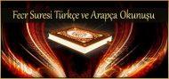 Fecr Suresi Türkçe ve Arapça Okunuşu