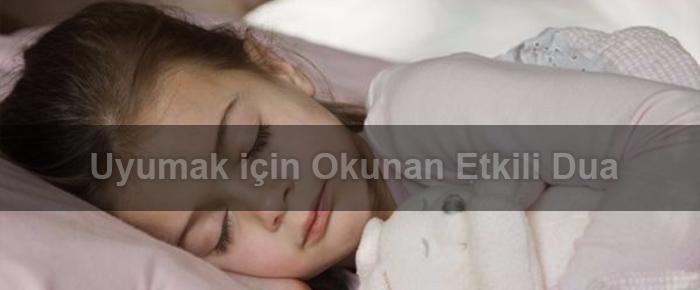 Uyumak için Okunan Etkili Dua