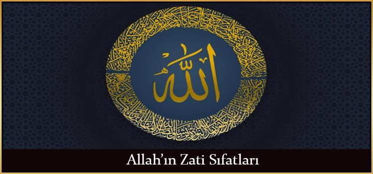 Allah'ın Zati Sıfatları