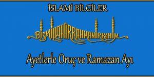 Ayetlerle Oruç ve Ramazan Ayı