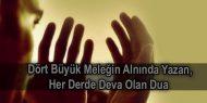 Dört Büyük Meleğin Alnında Yazan, Her Derde Deva Olan Dua