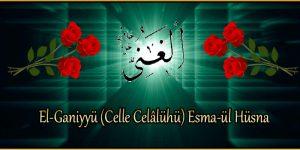 El-Ganiyyü (Celle Celâlühü) Esma-ül Hüsna