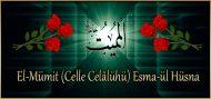 El-Mümit (Celle Celâlühü) Esma-ül Hüsna
