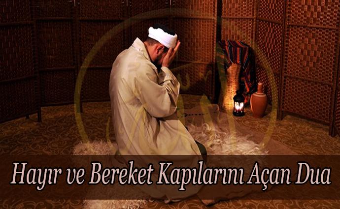 Hayır ve Bereket Kapılarını Açan Dua