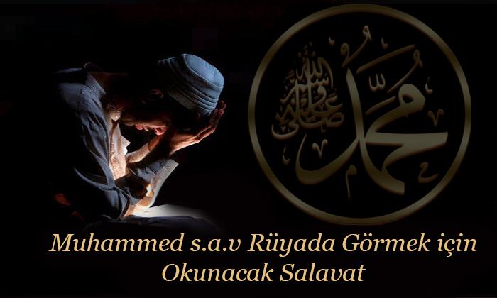 Muhammed s.a.v Rüyada Görmek için Okunacak Salavat
