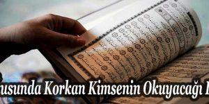 Uykusunda Korkan Kimsenin Okuyacağı Dua