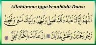 Allahümme iyyakenabüdü Duası ve Meali