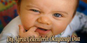Diş Ağrısı Çekenlerin Okuyacağı Dua
