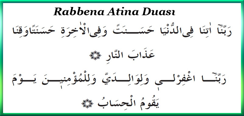 Rabbena Atina Duası ve Meali
