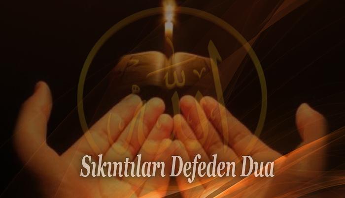 Sıkıntıları Defeden Dua