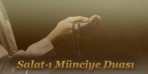 Salat-ı Münciye Duası