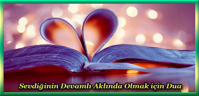 Sevdiğinin Devamlı Aklında Olmak için Dua