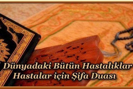 Dünyadaki Bütün Hastalıklar Hastalar için Şifa Duası