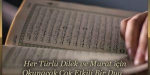 Her Türlü Dilek ve Murat için Okunacak Çok Etkili Bir Dua