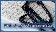 Kötü insanların Şerrinden Kurtulmak için Dua