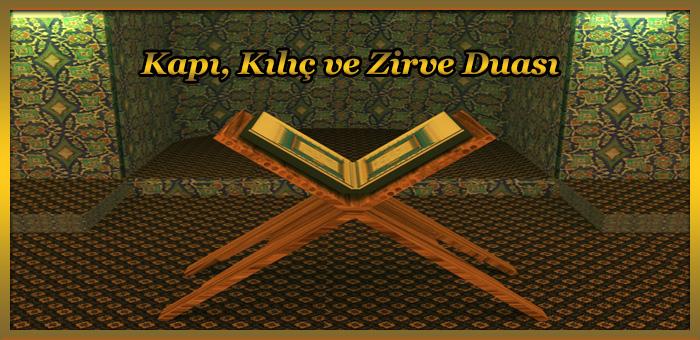 Kapı,Kılıç ve Zirve Duası