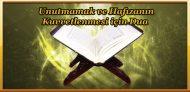 Unutmamak ve Hafızanın Kuvvetlenmesi için Dua