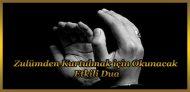 Zulümden kurtulmak için okunacak etkili dua