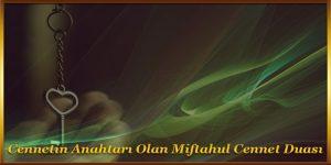 Cennetin Anahtarı Olan Miftahul Cennet Duası – ilahirahmet