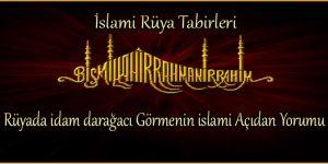Rüyada idam – darağacı Görmenin islami Açıdan Yorumu