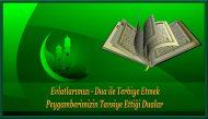 Evlatlarımızı – Dua ile Terbiye Etmek, Peygamberimizin Tavsiye Ettiği Dualar