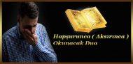 Hapşurunca ( Aksırınca ) Okunacak Dua