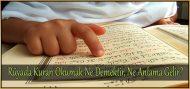 Rüyada Kuran Okumak Ne Demektir, Ne Anlama Gelir?