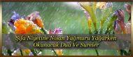 Şifa Niyetine Nisan Yağmuru Yağarken Okunacak Dua Ve Sureler