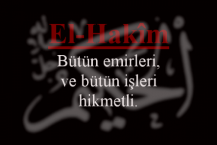 """""""El-Hakim"""" Esmaül Hüsna"""