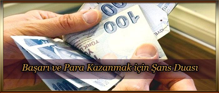 Başarı ve Para Kazanmak için Şans Duası