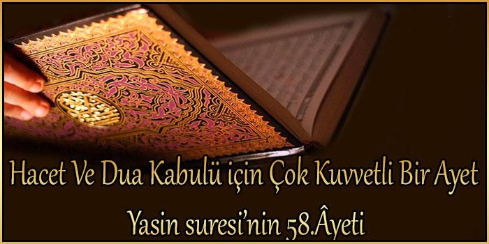 Hacet Ve Dua Kabulü için Çok Kuvvetli Bir Ayet / Yasin suresi'nin 58.Âyeti
