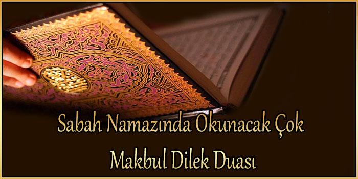 Sabah Namazında Okunacak Çok Makbul Dilek Duası