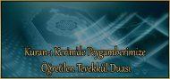 Kuran-ı Kerim'de Peygamberimize Öğretilen Tevekkül Duası