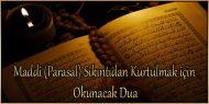 Maddi (Parasal) Sıkıntıdan Kurtulmak için Okunacak Dua