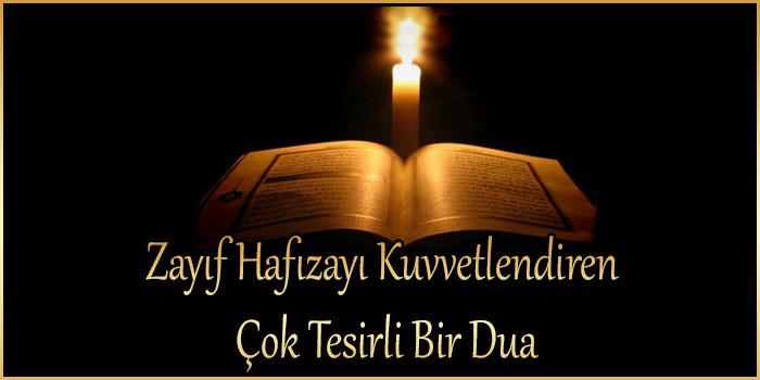 Zayıf Hafızayı Kuvvetlendiren Çok Tesirli Bir Dua