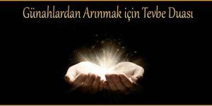 Günahlardan Arınmak için Tevbe Duası