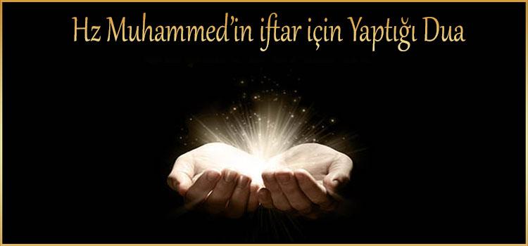 Hz Muhammed'in iftar için Yaptığı Dua
