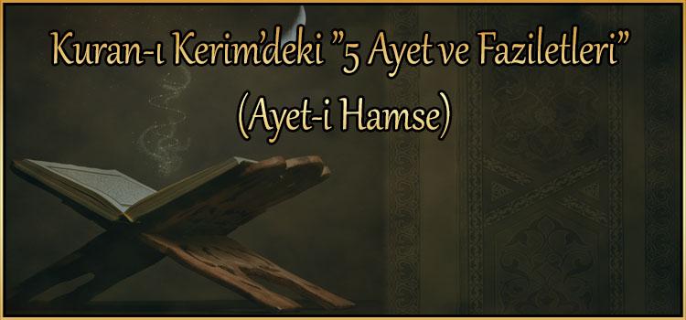 """Kuran-ı Kerim'deki """"5 Ayet ve Faziletleri"""" (Ayet-i Hamse)"""