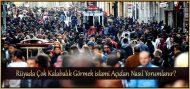 Rüyada Çok Kalabalık Görmek islami Açıdan Nasıl Yorumlanır?