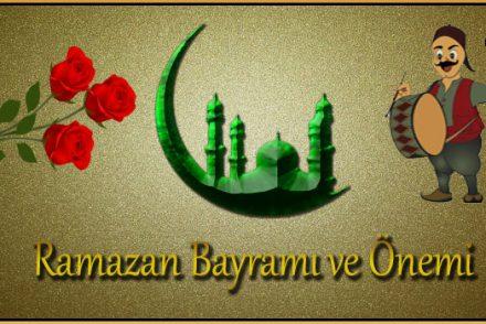 Ramazan Bayramı ve Önemi