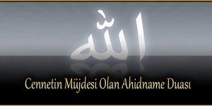 Cennetin Müjdesi Olan Ahidname Duası